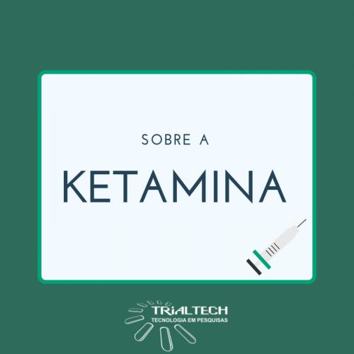 Sobre a Ketamina para tratamento de depressão