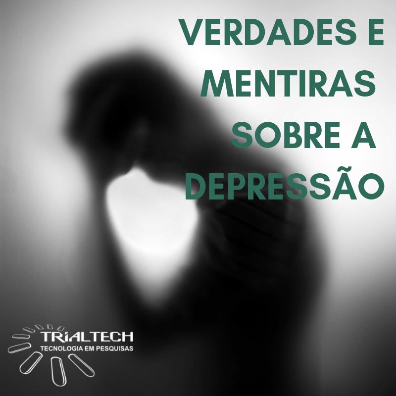 Verdades e Mentiras sobre a Depressão