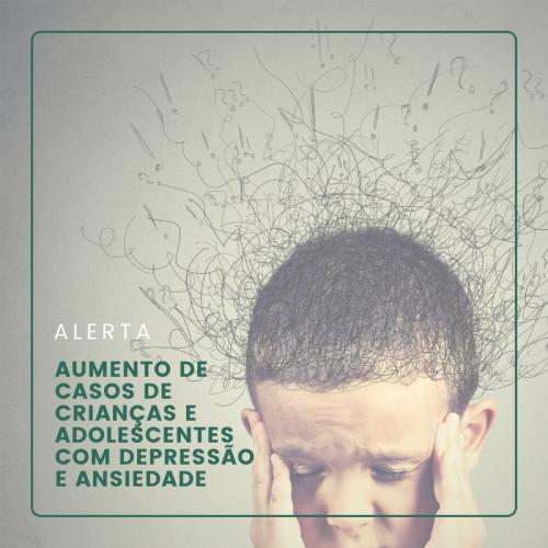 Aumento de casos de crianças e adolescentes com depressão e ansiedade